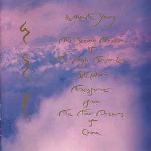 La Monte Young - The Second Dream Of The High-Tension Line Stepdown Transformer From The Four Dreams Of China - Album Cover