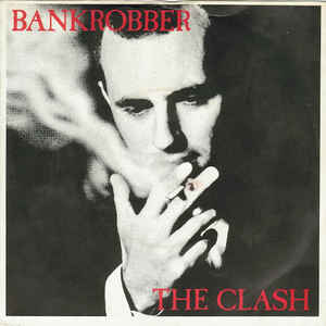 The Clash - Bankrobber - Album Cover