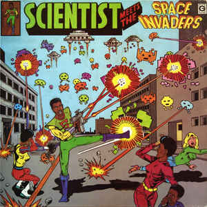 Scientist - Scientist Meets The Space Invaders - Album Cover