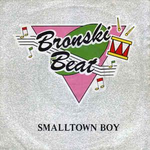 Bronski Beat - Smalltown Boy - Album Cover