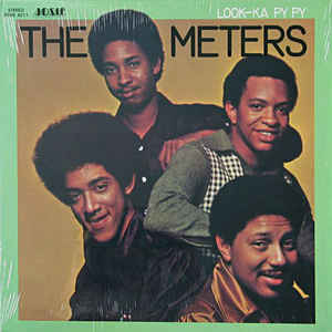 The Meters - Look-Ka Py Py - Album Cover
