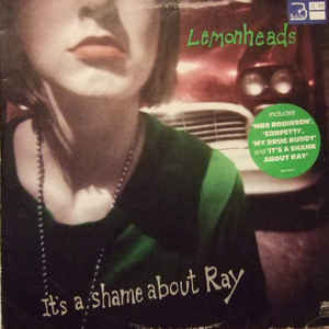 The Lemonheads - It's A Shame About Ray - VinylWorld