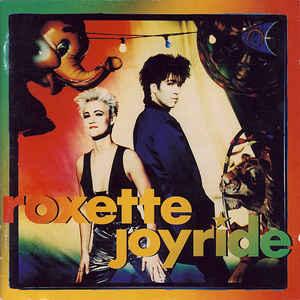 Roxette - Joyride - Album Cover