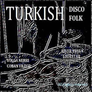 Arşivplak - Turkish Disco Folk Volga Nehri - VinylWorld