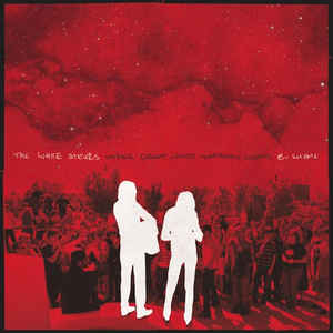 The White Stripes - Under Great White Northern Lights B-Shows - Album Cover