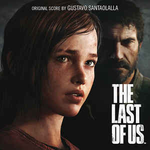 Gustavo Santaolalla - The Last Of Us - VinylWorld