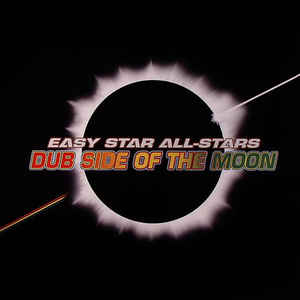 Easy Star All-Stars - Dub Side Of The Moon - Album Cover