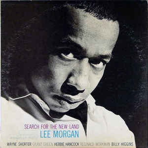 Lee Morgan - Search For The New Land - VinylWorld
