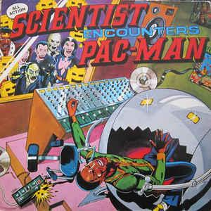 Scientist - Scientist Encounters Pac-Man - Album Cover