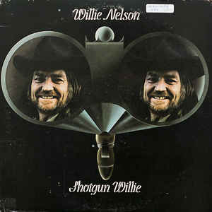 Willie Nelson - Shotgun Willie - Album Cover