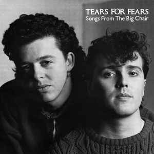 Tears For Fears - Songs From The Big Chair - VinylWorld