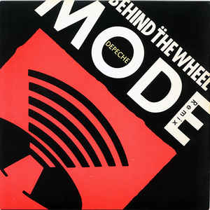 Depeche Mode - Behind The Wheel (Remix) - Album Cover