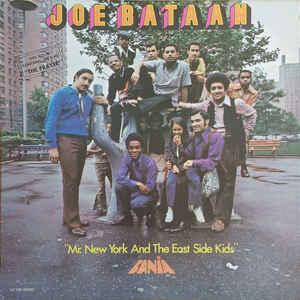 Joe Bataan - Mr. New York And The East Side Kids - Album Cover
