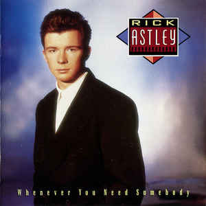 Rick Astley - Whenever You Need Somebody - Album Cover