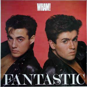 Wham! - Fantastic - VinylWorld
