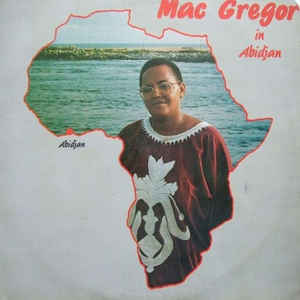Mac Gregor (3) - In Abidjan - VinylWorld