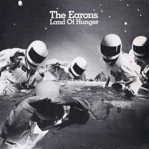 The Earons - Land Of Hunger - VinylWorld