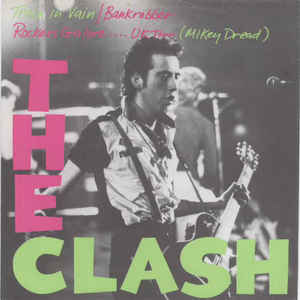 The Clash - Train In Vain / Bankrobber - Album Cover