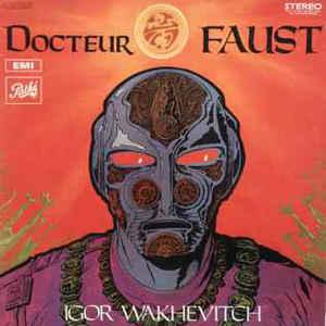 Igor Wakhévitch - Docteur Faust - VinylWorld