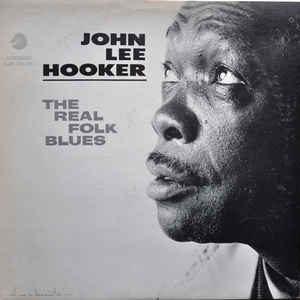 John Lee Hooker - The Real Folk Blues - Album Cover