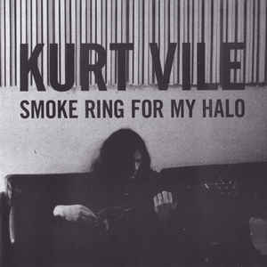 Kurt Vile - Smoke Ring For My Halo - VinylWorld