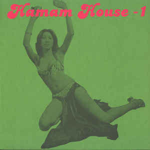 Mehmet Aslan - Hamam House 1 - Album Cover
