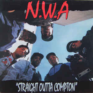 Straight Outta Compton - Album Cover - VinylWorld