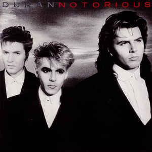 Duran Duran - Notorious - Album Cover