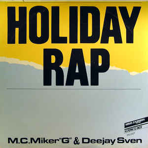 MC Miker G. & DJ Sven - Holiday Rap - VinylWorld