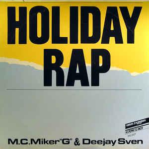 MC Miker G. & DJ Sven - Holiday Rap - Album Cover