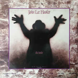 John Lee Hooker - The Healer - Album Cover
