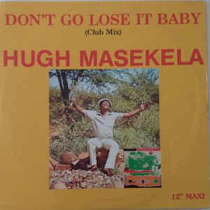 Hugh Masekela - Don't Go Lose It Baby - Album Cover