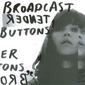 Broadcast - Tender Buttons - Album Cover