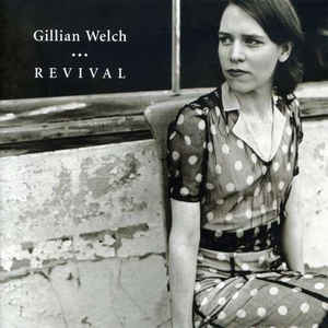 Gillian Welch - Revival - Album Cover