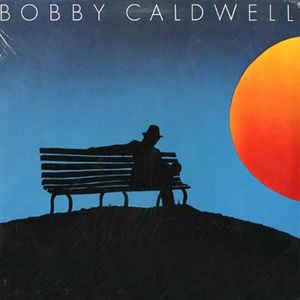 Bobby Caldwell - Bobby Caldwell - Album Cover
