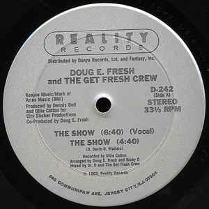 Doug E. Fresh And The Get Fresh Crew - The Show / La-Di-Da-Di - Album Cover