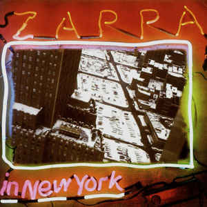 Frank Zappa - Zappa In New York - Album Cover