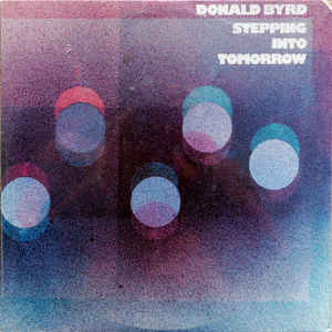 Donald Byrd - Stepping Into Tomorrow - VinylWorld