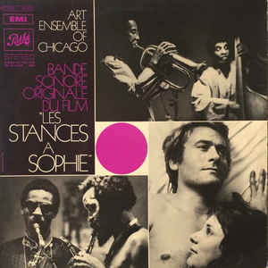 "The Art Ensemble Of Chicago - Bande Sonore Originale Du Film ""Les Stances À Sophie"" - VinylWorld"