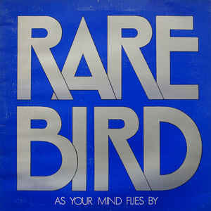 Rare Bird - As Your Mind Flies By - Album Cover