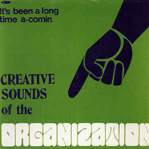 Creative Sounds Of The Organization - Album Cover - VinylWorld