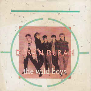 Duran Duran - The Wild Boys - Album Cover