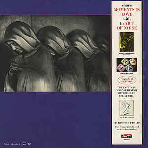 The Art Of Noise - Moments In Love - Album Cover
