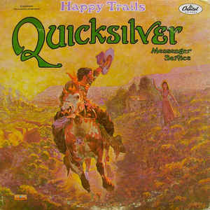 Quicksilver Messenger Service - Happy Trails - Album Cover