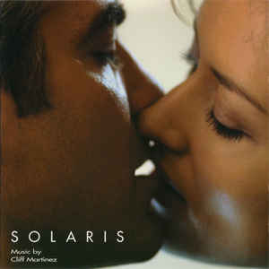 Cliff Martinez - Solaris: Original Motion Picture Score - Album Cover