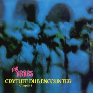 The Arabs - Crytuff Dub Encounter Chapter 1 - Album Cover