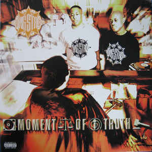 Gang Starr - Moment Of Truth - Album Cover