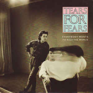 Tears For Fears - Everybody Wants To Rule The World - Album Cover