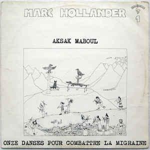 Marc Hollander - Onze Danses Pour Combattre La Migraine - VinylWorld
