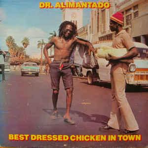 Best Dressed Chicken In Town - Album Cover - VinylWorld
